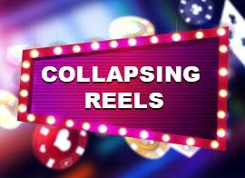 Collapsing Reels